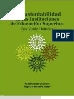 La Sustentabilidad en Las Instituciones de Educacion Superior Una Vision Holistica. Docx