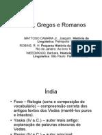 09.- Hindus, Gregos e Romanos