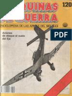 Maquinas de Guerra 120 - Aviones de Ataque Al Suelo Del Eje