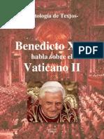 Benedicto XVI habla sobre el Vaticano II - Antología de Textos