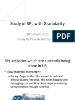 Study of 3PL in Granularity