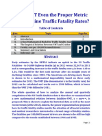 Is Vehicle Miles Traveled (VMT) Even the Proper Metric to Determine Traffic Fatality Rates?