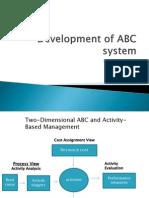 Development of ABC System