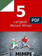 5langkahmeraihmimpi-110302084526-phpapp01