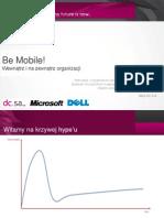 Be Mobile! Wewnątrz i na zewnątrz organizacji