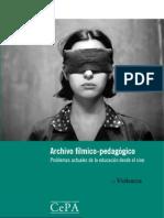 Archivo fílmico-pedagógico.Problemas actuales de la educación desde el cine