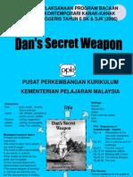 Dan's Secret Weapon.ppt