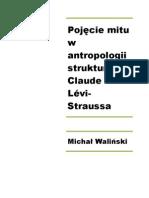 Michał Waliński Pojęcie mitu w antropologii strukturalnej