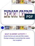 Assessment of EXPORT Credit requirement.