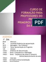 CURSO DE FORMA+ç+âO PARA PROFESSORES DO PROGRAMA PRIMEIROS