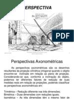 1 - 7- Prespectivas Cavaleira e Isometrica