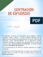 CONCENTRACIÓN DE ESFUERZOS