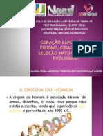 web - FISICA Geração espontânea, fixismo, criacionismo, seleção. ROSA DALLAGNOL