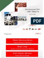 1Q07 Conference Call Presentation