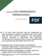 EXERCÍCIOS COMENTADOS DE FARMACOLOGIA PARA ANVISA PROF. IURY ZOGHAIB