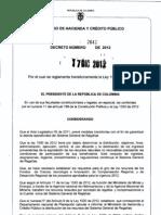 DECRETO 2642 DEL 17 de DICIEMBRE de 2012 Para El Giro de Los Recursos de La Vigencia Fiscal 2012 Con Cargo a Los FCR FDR y FCTeI