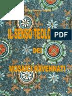 IL SENSO TEOLOGICO DEI MOSAICI RAVENNATI
