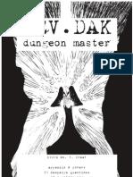 Rev. Dak, Dungeon Master. #0