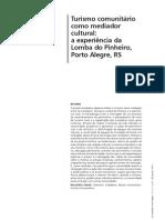 Em_Questão-17(1)2011-turismo_comunitario_como_mediador_cultural__a_experiencia_da_lomba_do_pinheiro,_porto_alegre,_rs.pdf