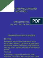 Perawatan Pasca Insersi (Kontrol)