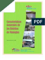 CARACTERISTICAS GENERALES DE LOS DISTRITOS DE MANAGUA, ALCALDÍA DE MANAGUA