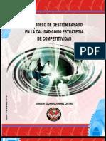 LIBRO - MODELO DE GESTIÓN BASADO EN LA CALIDAD - 2010  1 EDICIÓN - JOAQUÍN JIMÉNEZ