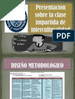 Presentación sobre la clase impartida de interculturalidad
