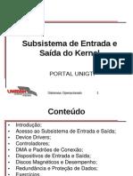 Subsistema de Entrada e Saida Do Kernel