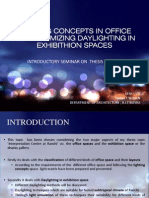 Lighting Concepts in Office and Maximizing Daylighting In Exhibithition spaces