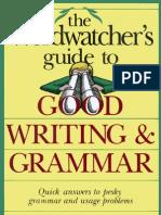 7581161 Freeman Morton S the Wordwatchers Guide to Good Writing Grammar 1990