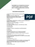 ACTITUD Y CONOCIMIENTO DE LOS MAESTROS DE ESCUELA PÚBLICA Y PRIVADA SOBRE EL DÉFICIT DE ATENCIÓN E HIPERACTIVIDAD Y LAS IMPLICACIONES PARA EL SALÓN DE CLASE