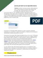 Poste Italiane offre attraverso lo Sportello Amico una gamma di servizi delle pubbliche amministrazioni