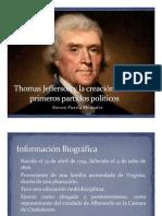 Unidad 4 Thomas Jefferson y la creación de los partidos - Steven Puerta Monsalve