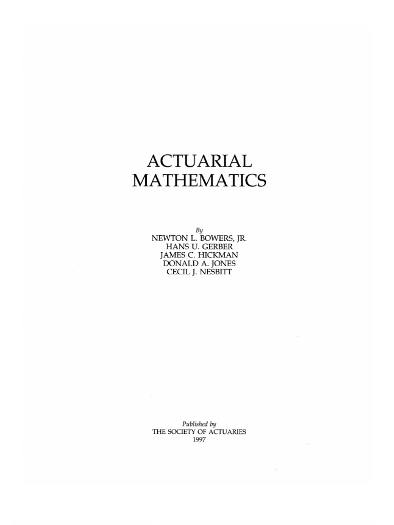 actuarial mathematics by newton bowers rh scribd com Actuarial Mathematics Degree actuarial mathematics bowers solution manual