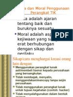 Etika Dan Moral Penggunaan Perangkat TIK -agung