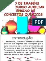 O USO de IMAGENS Como Recurso Auxiliar No Ensino de Quimica