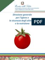 Direzione Generale Per l'Igiene e La Sicurezza Degli Alimenti e La Nutrizione