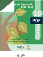 PLan de Desarrollo Comuna 16 2012 -2015