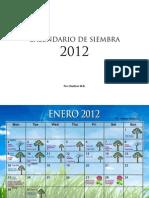 Calendario Siembra 2012