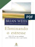 Eliminando o Estresse Brian Weiss