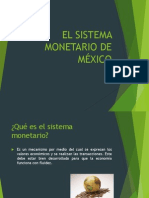 EL SISTEMA MONETARIO DE MÉXICO