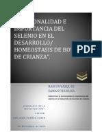 """""""FUNCIONALIDAD E IMPORTANCIA DEL SELENIO EN EL DESARROLLO_ HOMEOSTASIS DE BOVINOS DE CRIANZA""""."""