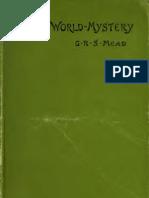 G R S Mead - The World Mystery, Four Essays (1895)