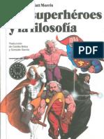 Morris Tom - Los Superheroes Y La Filosofia