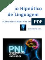 Padrao Hipnotico de Linguagem PNL