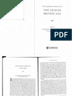 """""""Mycenaean Religion,"""" in C.W. Shelmerdine, ed., The Cambridge Companion to the Aegean Bronze Age (CUP 2008) 342-355, 358-361."""