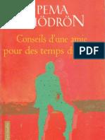 Pema Chödrön - Conseils d'une amie pour des temps difficiles [PDF images avec recherche]
