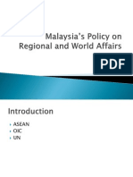 Week 13 Malaysia s Policy on Regional and World Affairs