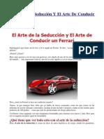 El Arte de La Seduccion y El Arte de Conducir Un Ferrari