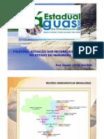 15 MAR 2010 - SITUAÇAO DOS RECURSOS HIDRICOS NO MARANHAO por Lucio Macedo